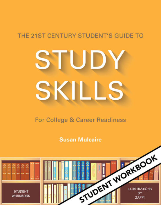 The 21st Century Student's Guide to Study Skills (Student Workbook)